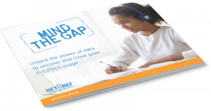 EdTech Usage Gaps eBook: Learn how NetRef can help you close gaps in your district's EdTech usage — and why it matters