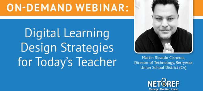 {On-Demand Webinar} Digital Learning Design Strategies for Today's Teacher