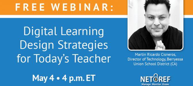 {Free Webinar} Digital Learning Design Strategies for Today's Teacher
