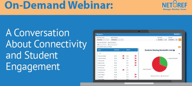 [On-Demand Webinar] A Conversation About Connectivity and Student Engagement