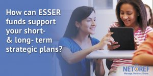 [On-Demand Webinar] ESSER Funds: Today, Tomorrow, and the Long-Term Impact on Learning